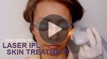 Video: Your Guide to Laser IPL Skin Treatment